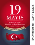 may 19th turkish commemoration... | Shutterstock .eps vector #634412336