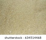 sea sand texture and background | Shutterstock . vector #634514468