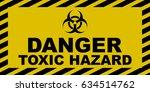 toxic hazard sign | Shutterstock .eps vector #634514762
