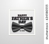 happy father's day vector... | Shutterstock .eps vector #634580555