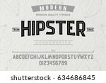 Stock vector font alphabet script typeface label modern hipster typeface for labels and different type 634686845
