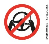 no cell phone  while driving.... | Shutterstock .eps vector #634690256