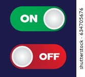 on and off toggle switch button.... | Shutterstock .eps vector #634705676