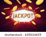jackpot sign with falling gold... | Shutterstock .eps vector #635014655
