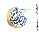 ramadan kareem moon arabic... | Shutterstock .eps vector #635107832
