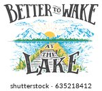 better to wake at the lake.... | Shutterstock .eps vector #635218412