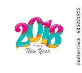 2018 happy new year creative... | Shutterstock .eps vector #635221952
