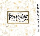 birthday lettering illustration ... | Shutterstock .eps vector #635224775