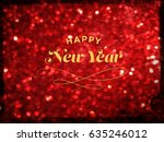 happy new year text on red... | Shutterstock . vector #635246012