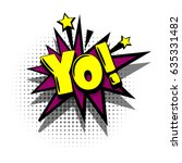 lettering yo  comics book text... | Shutterstock .eps vector #635331482