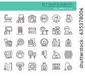pet shop elements   thin line... | Shutterstock .eps vector #635378006