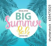 big summer sale abstract... | Shutterstock . vector #635473025