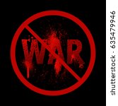 the word war punched by bullets.... | Shutterstock .eps vector #635479946