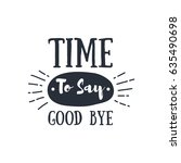 farewell poster in hipster style | Shutterstock .eps vector #635490698