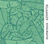 tropic leaves pattern. banana... | Shutterstock .eps vector #635495726