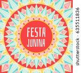 festa junina background vector. ...   Shutterstock .eps vector #635511836