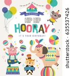 birthday card with circus... | Shutterstock .eps vector #635537426