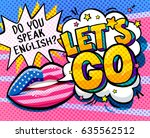 do you speak english and let is ... | Shutterstock .eps vector #635562512