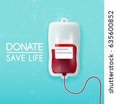donate blood bag on blue... | Shutterstock .eps vector #635600852