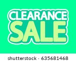 clearance sale  isolated... | Shutterstock .eps vector #635681468