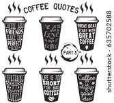 vector coffee quote lettering...   Shutterstock .eps vector #635702588