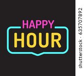 Happy Hour. Vector Badge  Neon...