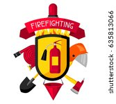 badge with firefighting items.... | Shutterstock .eps vector #635813066
