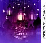 ramadan kareem  greeting... | Shutterstock .eps vector #635909642