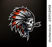 skull of an indian warrior. | Shutterstock .eps vector #635918408