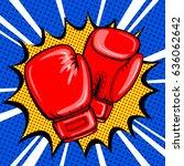 boxing gloves pop art style...   Shutterstock .eps vector #636062642