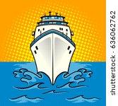 cruise ship pop art style... | Shutterstock .eps vector #636062762