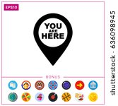 you are here pointer icon | Shutterstock .eps vector #636098945