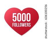 5000 followers red heart logo... | Shutterstock .eps vector #636100256