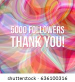 5000 followers thank you on...   Shutterstock .eps vector #636100316