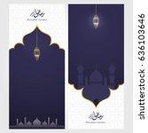 ramadan kareem design... | Shutterstock .eps vector #636103646
