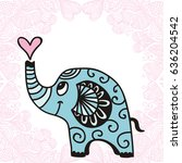 cute cartoon elephant with... | Shutterstock .eps vector #636204542