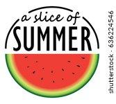 watermelon slice with summer... | Shutterstock .eps vector #636224546