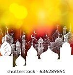 ramadan kareem mosque or masjid....   Shutterstock .eps vector #636289895