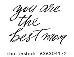 mothers day handwriting text... | Shutterstock .eps vector #636304172