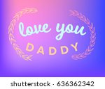 vector icon set of fathers day... | Shutterstock .eps vector #636362342