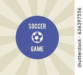 soccer icon. sign design.... | Shutterstock .eps vector #636397556