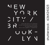 new york brooklyn typography ... | Shutterstock .eps vector #636424325