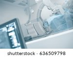patient on the table in x ray...   Shutterstock . vector #636509798