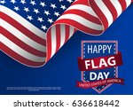 happy flag day background... | Shutterstock .eps vector #636618442