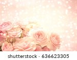 roses background | Shutterstock . vector #636623305
