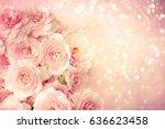 roses background | Shutterstock . vector #636623458