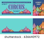 ticket for the performance and... | Shutterstock .eps vector #636640972