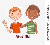 funny kids. cute boys hugging. ... | Shutterstock .eps vector #636654322