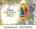 ramadan kareem greeting  ... | Shutterstock . vector #636730492