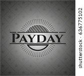 payday dark badge | Shutterstock .eps vector #636775102